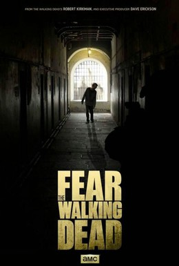 Постер фильма Бойтесь ходячих мертвецов (2015)