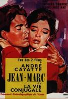 Жан Марк или супружеская жизнь (1964)