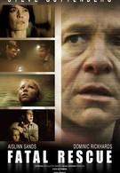 Роковое спасение (2009)