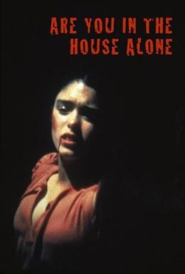 Постер фильма Ты одна дома? (1978)