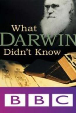 Постер фильма Чего не знал Дарвин (2009)