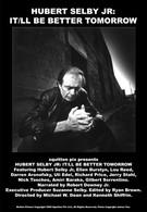 Хуберт Селби мл.: Завтра будет лучше (1988)