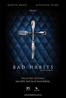 Постер фильма Дурные привычки (2007)