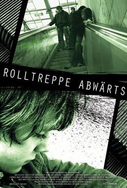Постер фильма Эскалатор вниз (2005)