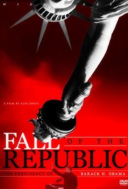 Постер фильма Падение республики (2009)