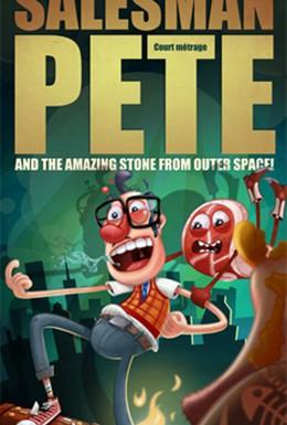 Постер фильма Торговый агент Пит и удивительный камень из космоса! (2010)
