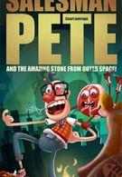 Торговый агент Пит и удивительный камень из космоса! (2010)