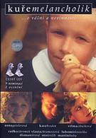 Меланхолическая курица (1999)