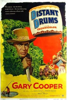 Постер фильма Далекие барабаны (1951)