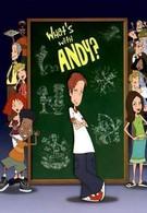 Что с Энди? (2004)