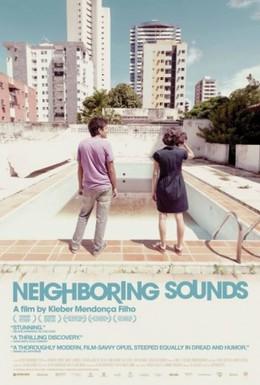 Постер фильма Соседние звуки (2012)