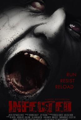 Постер фильма Инфицированный (2013)