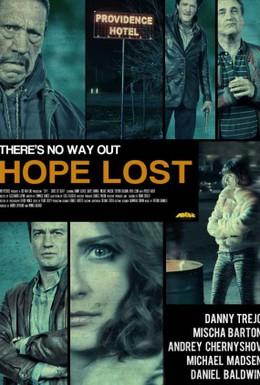 Постер фильма Потеря надежды (2015)