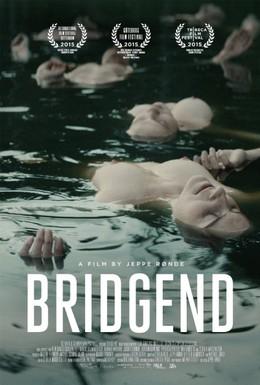 Постер фильма Бридженд (2015)
