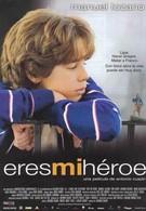 Ты мой герой (2003)