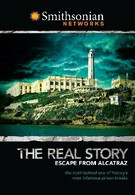 Побег из Алькатраса. Правдивая история (2008)