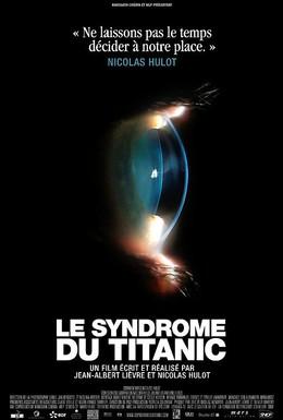 Постер фильма Синдром Титаника (2009)
