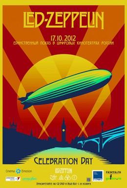 Постер фильма Led Zeppelin: Celebration Day (2012)