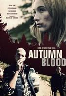 Осенняя кровь (2013)