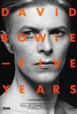 Постер фильма Дэвид Боуи: Пять лет (2013)