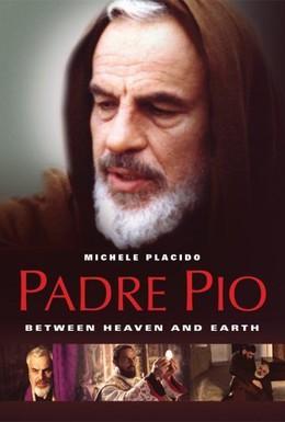 Постер фильма Падре Пио: Между небом и землёй (2000)