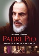 Падре Пио: Между небом и землёй (2000)
