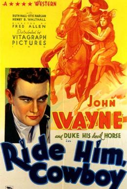Постер фильма Оседлай его, ковбой (1932)