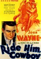 Оседлай его, ковбой (1932)