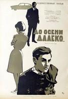 До осени далеко (1964)