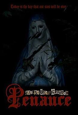 Постер фильма Подполье 3: Покаяние (2007)