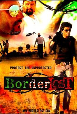 Постер фильма Потерянная граница (2008)
