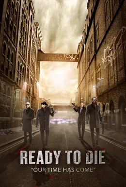 Постер фильма Готовы умереть (2014)