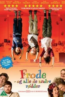 Постер фильма Фроде и другие негодники (2008)