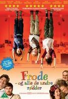Фроде и другие негодники (2008)