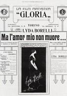 Но моя любовь не умрет! (1914)