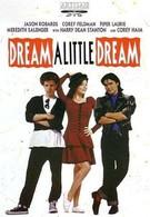 Задумай маленькую мечту (1989)