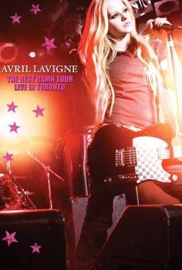 Постер фильма Avril Lavigne: The Best Damn Tour - Live in Toronto (2008)