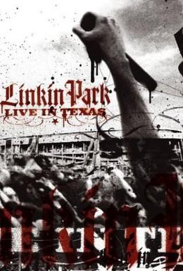 Постер фильма Linkin Park: Live in Texas (2003)