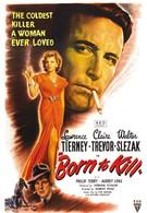 Рожденный убивать (1947)