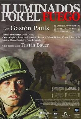 Постер фильма Освещенные огнем (2005)