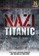 Нацистский Титаник (2012)