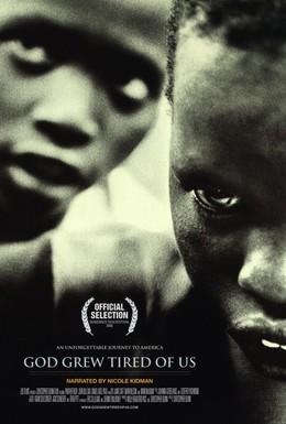 Постер фильма Бог устал от нас (2006)
