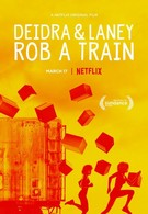 Дейдра и Лани грабят поезд (2017)