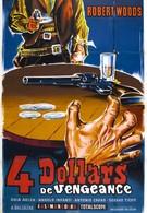 Четыре доллара мести (1966)