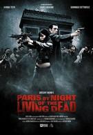 Париж: Ночь живых мертвецов (2009)