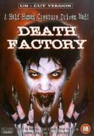 Фабрика смерти (2002)