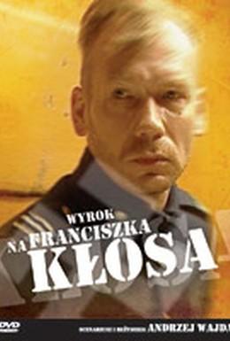 Постер фильма Приговор Франтишеку Клосу (2000)