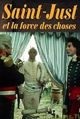 Постер фильма Сен-Жюст и сила обстоятельств (1975)