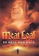 Мит Лоуф: Дорога в ад и обратно (2000)