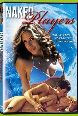 Постер фильма Обнаженные игроки (2006)